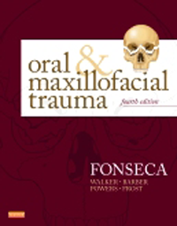 Oral & Maxillofacial Trauma, 4th ed.