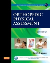 Orthopedic Physical Assessment, 6th ed.(Musculoskeletal Rehabilitation Series)