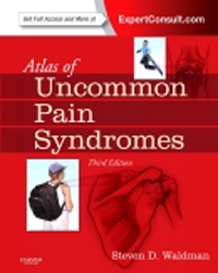 Atlas of Uncommon Pain Syndromes, 3rd ed.(With Expert Consult Online Access)