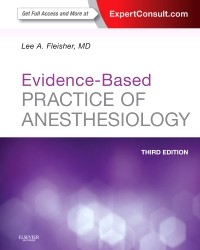 Evidence-Based Practice of Anesthesiology, 3rd ed.