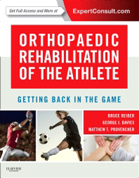 Orthopaedic Rehabilitation of the Athlete- Getting Back in the Game
