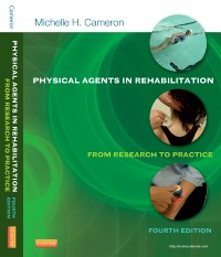 Physical Agents in Rehabilitation, 4th ed.- From Research to Practice