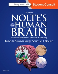 Nolte's the Human Brain, 7th ed.- An Introduction to Its Functional Anatomy