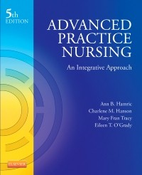 Advanced Practice Nursing, 5th ed.- An Integrative Approach