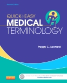 Quick & Easy Medical Terminology, 7th ed.