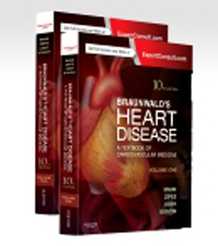 Braunwald's Heart Disease, 10th ed., in 2 vols.- Textbook of Cardiovascular Medicine