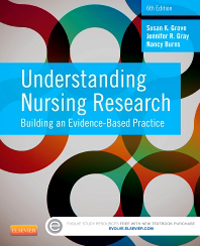 Understanding Nursing Research, 6th ed.- Building an Evidence-Based Practice