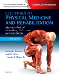 Essentials of Physical Medicine & Rehabilitation, 3rdEd.- Musculoskeletal Disorders, Pain, & Rehabilitation