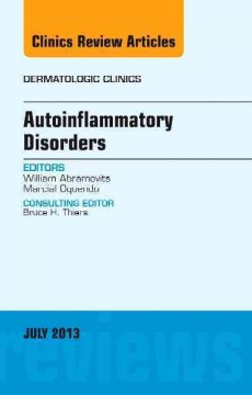 Autoinflammatory Disorders(Dermatologic Clinics in North America)