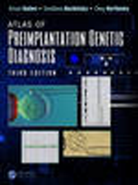 Atlas of Preimplantation Genetic Diagnosis, 3rd ed.