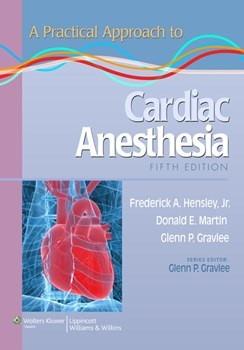 Practical Approach to Cardiac Anesthesia, 5th ed.(Vital Source E-Book)