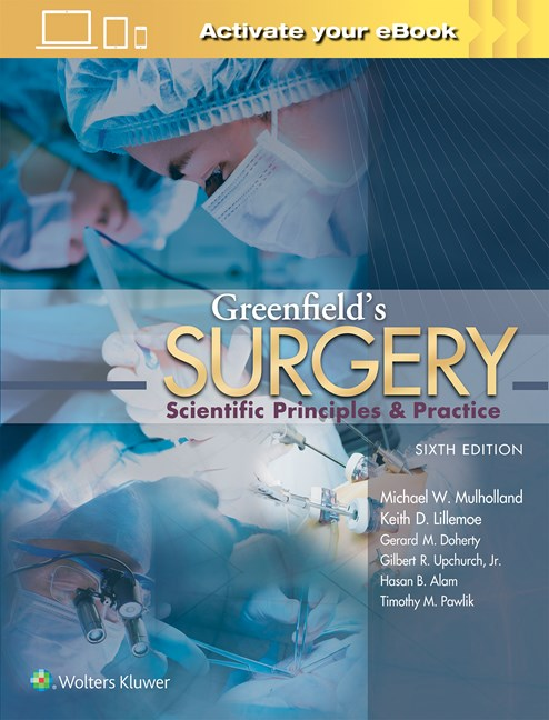 Greenfield's Surgery, 6th ed.- Scientific Principles & Practice