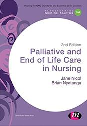 Palliative & End of Life Care in Nursing, 2nd ed.
