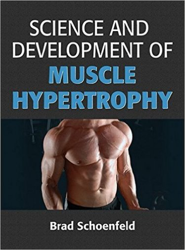 Science & Development of Muscle Hypertrophy