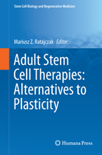 Adult Stem Cell Therapies- Alternatives to Plasticity
