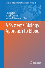 Advances in Experimental Medicine & Biology, Vol.844- A Systems Biology Approach to Blood