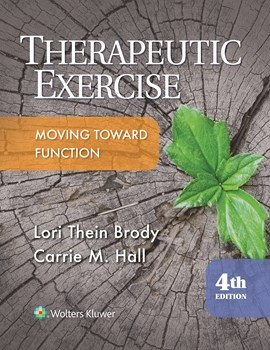 Therapeutic Exercise, 4th ed.- Moving Toward Function