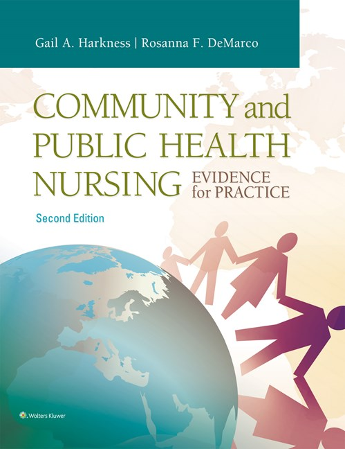 Community & Public Health Nursing, 2nd ed.(Int'l ed.)- Evidence for Practice