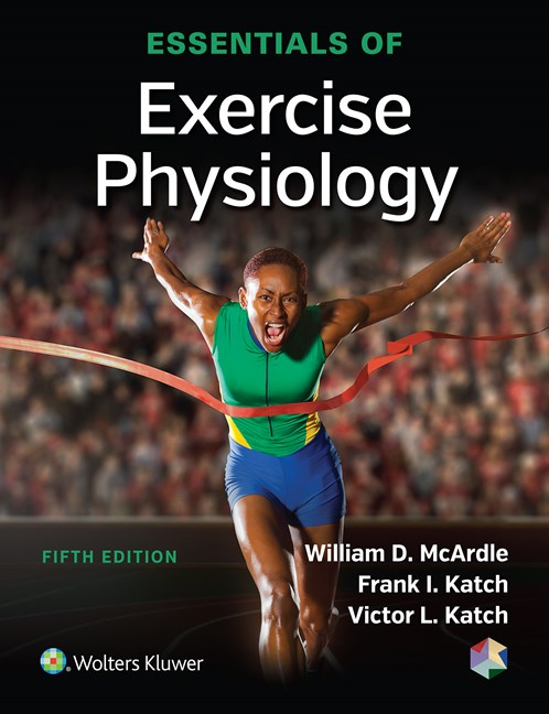 Essentials of Exercise Physiology, 5th ed.(Int'l ed.)