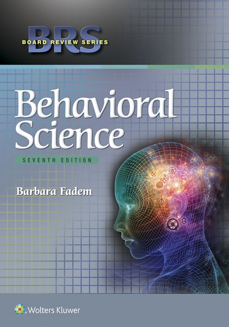 Behavioral Science, 7th ed.(Board Review Series)