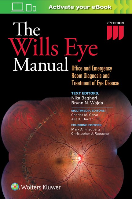 Wills Eye Manual, 7th ed. (Int'l ed.)- Office & Emergency Room Diagnosis & Treatment of EyeDisease