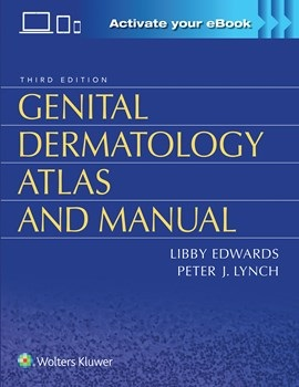 Genital Dermatology Atlas & Manual, 3rd ed.