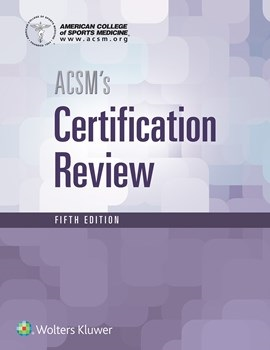 ACSM's Certification Review, 5th ed.(American College of Sports Medicine)