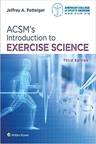 ACSM's Introduction to Excercise Science, 3rd ed.