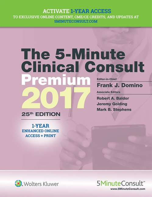 5-Minute Clinical Consult 2017, 25th ed.,Premium Print + Online (1 Year Online Access)