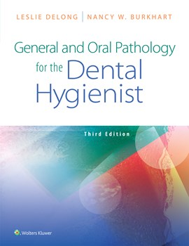 General & Oral Pathology for the Dental Hygienists, 3rdEd.