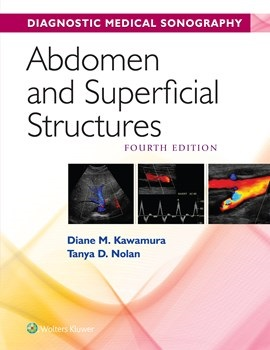 Diagnostic Medical Sonography: Abdomen & SuperficialStructures, 4th ed.