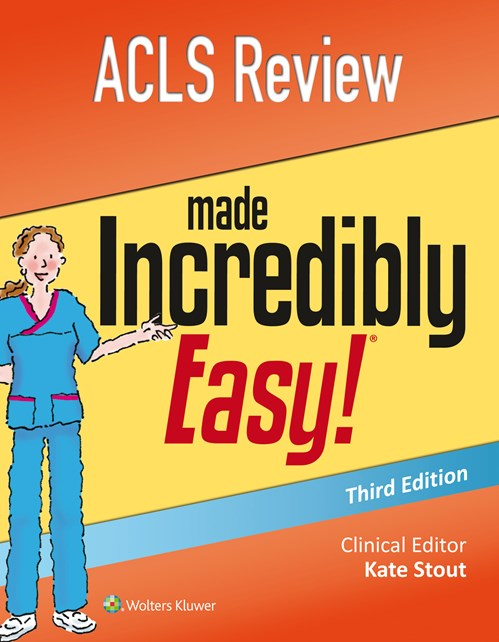 ACLS Review Made Incredibly Easy!, 3rd ed.