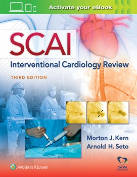 SCAI Interventional Cardiology Board Review, 3rd ed.