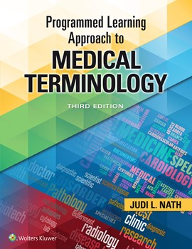 Programmed Learning Approach to Medical Terminology,3rd ed.