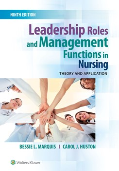 Leadership Roles & Management Functions in Nursing,9th ed.(Int'l ed.)- Theory & Application