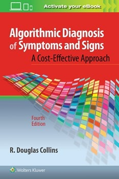 Algorithmic Diagnosis of Symptoms & Signs, 4th ed.- Cost-Effective Approach