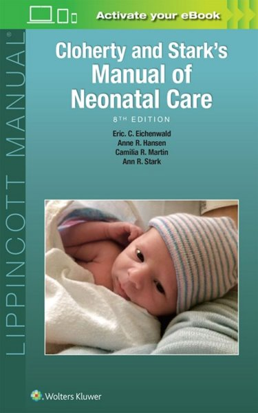Cloherty & Stark's Manual of Neonatal Care, 8th ed.(Vital Source E-Book)