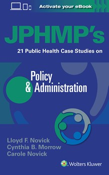 Jphmp's 21 Public Health Case Studies on Policy &Administration