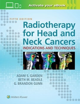 Radiotherapy for Head & Neck Cancers, 5th ed.(Vitalsource E-Book)- Indications & Techniques