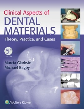 Clinical Aspects of Dental Materials, 5th ed.(Int'l ed)- Theory, Practice & Cases