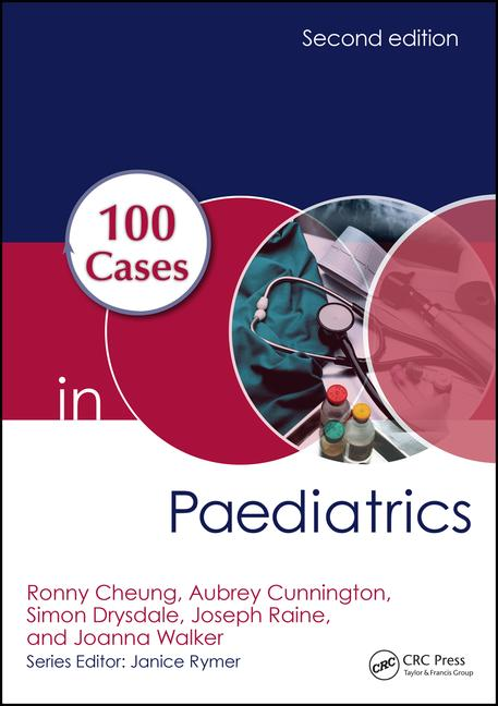 100 Cases in Paediatrics, 2nd ed.