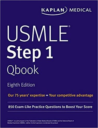 Kaplan Medical USMLE Step 1 Qbook, 8th ed.- 850 Exam-Like Practice Questions to Boost Your Score