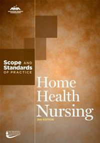 Home Health Nursing, 2nd ed.- Scope & Standards of Practice