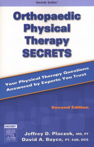 Orthopaedic Physical Therapy Secrets, 2nd ed.