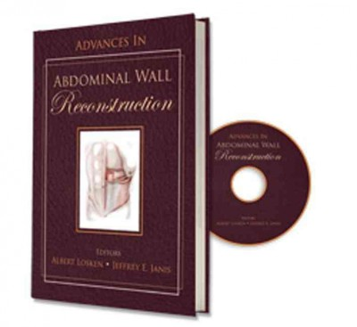 Advances in Abdominal Wall Reconstruction(With DVD-ROM)