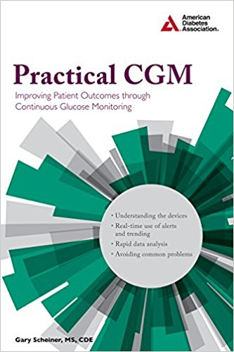 Practical Cgm- A Guide to Improving Outcomes Through ContinousGlucose Monitoring