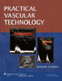 Practical Vascular Technology- Comprehensive Laboratory Text