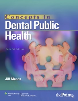 Concepts in Dental Public Health, 2nd ed.
