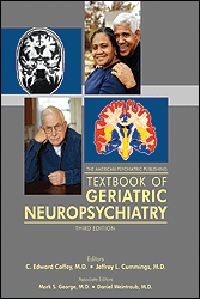 American Psychiatric Publishing Textbook of GeriatricNeuropsychiatry, 3rd ed.