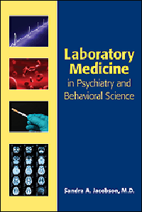Laboratory Medicine in Psychiatry & Behavioral Science